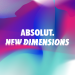 Absolut New Dimensions